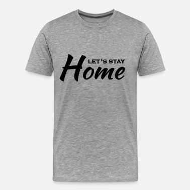 Sex Tv Let's stay home - T-shirt Premium Homme