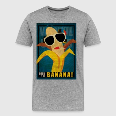 Join the sexy Banana - T-shirt Premium Homme
