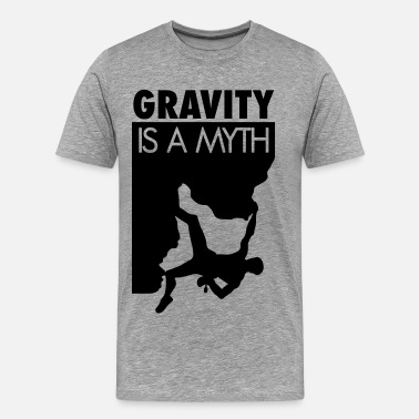 Sucks Gravity is a myth - T-shirt Premium Homme