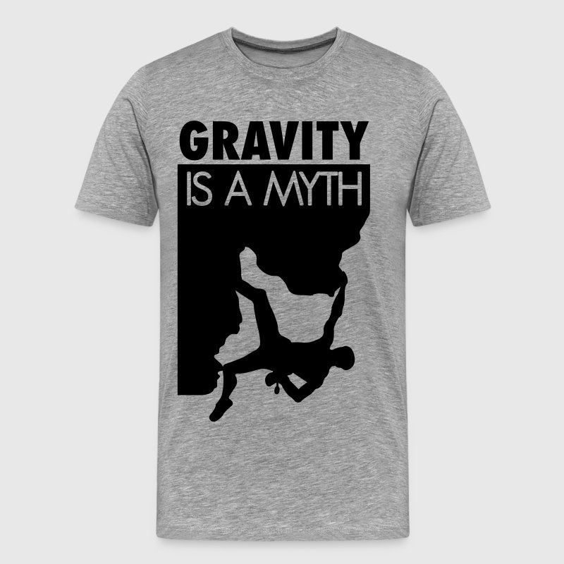 Gravity is a myth - T-shirt Premium Homme