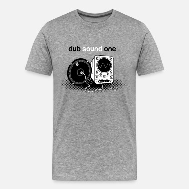 Dub Dub Sound One - T-shirt Premium Homme