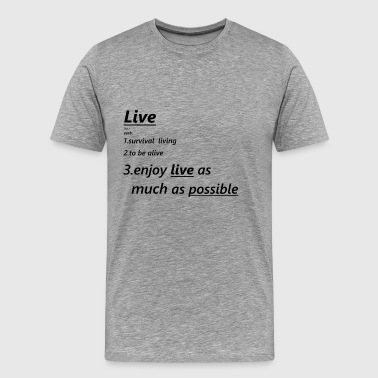 Definition live - Herre premium T-shirt