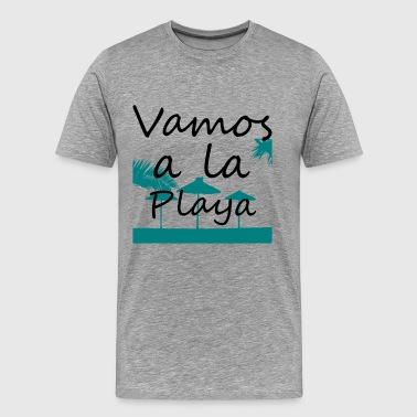 Vamos a la playa - Men's Premium T-Shirt