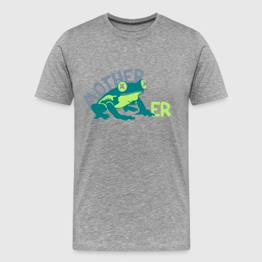 Modération Mother Frog-er - T-shirt Premium Homme