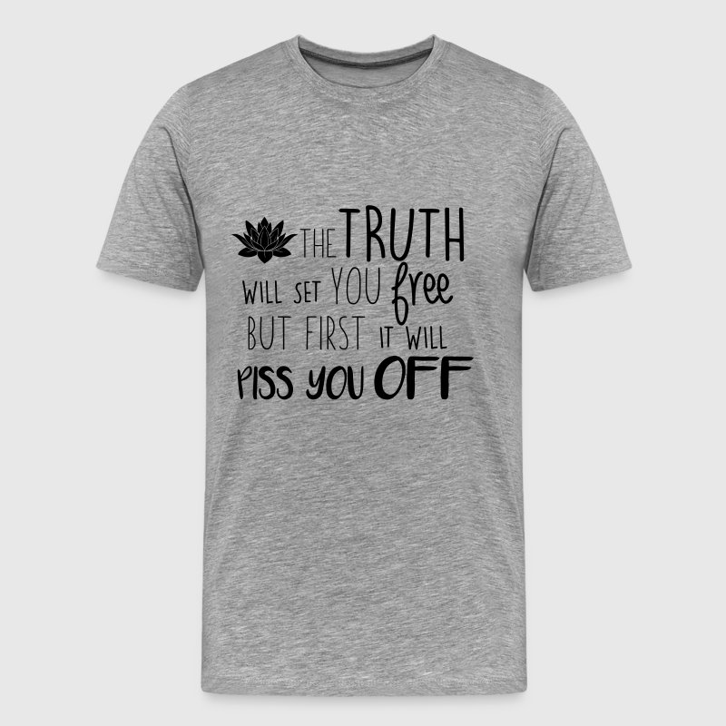 The truth will set you free - Men's Premium T-Shirt