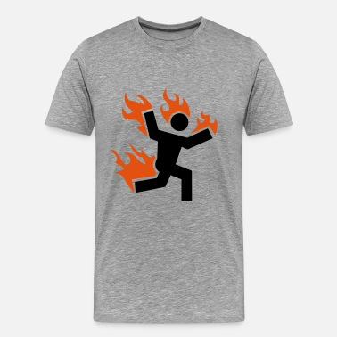 Set Fire do not set yourself on fire - Men's Premium T-Shirt