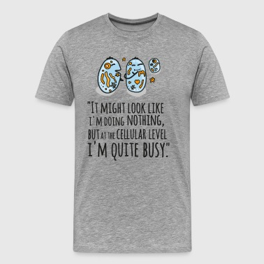 Busy Sprüche It Might Look Like I'm Doing Nothing... - Männer Premium T-Shirt