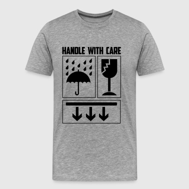 handle with care - Mannen Premium T-shirt