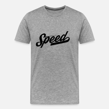 Speed speed - Männer Premium T-Shirt