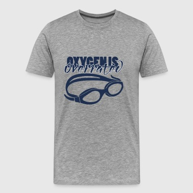 Zwemmen / float: Oxygenis Overrated - Mannen Premium T-shirt