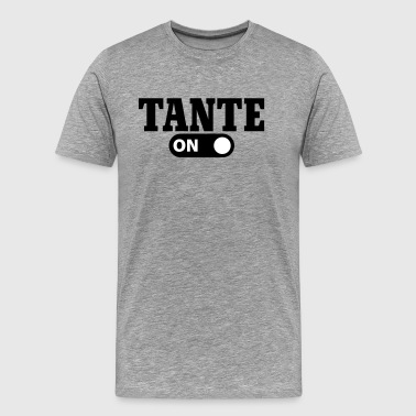 Tante on - Männer Premium T-Shirt