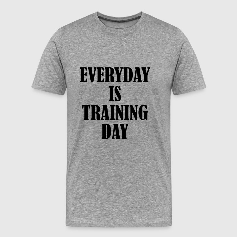 Everyday is Training Day - Koszulka męska Premium