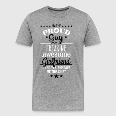 Freaking Awesome Girlfriend - Guy - Männer Premium T-Shirt