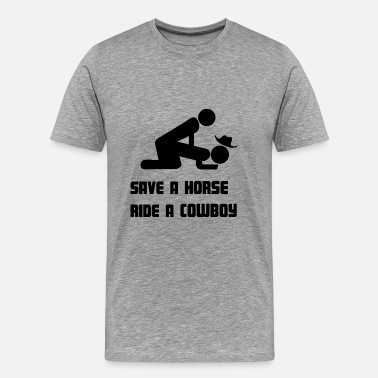 Homo Sex save a horse, ride a cowboy - Mannen Premium T-shirt
