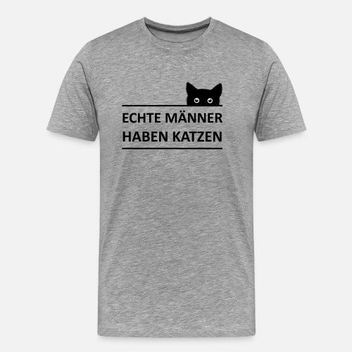 3daceb560aba Echte Männer haben Katzen Männer Premium T-Shirt   Spreadshirt