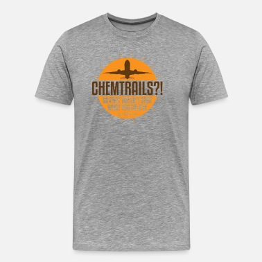Aeroplane Chemtrails Science Doesn't Care What You Believe - Men's Premium T-Shirt
