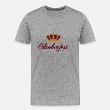 Drunk Crown Oktoberfest crown king - Men's Premium T-Shirt