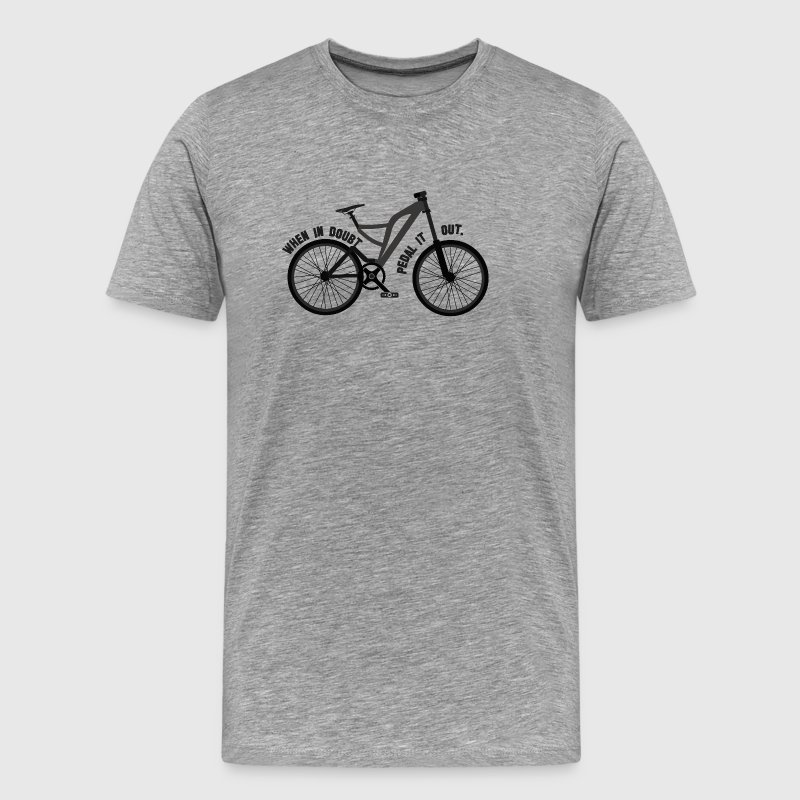 Pedal the Doubt out - Bicycle Passion - Männer Premium T-Shirt