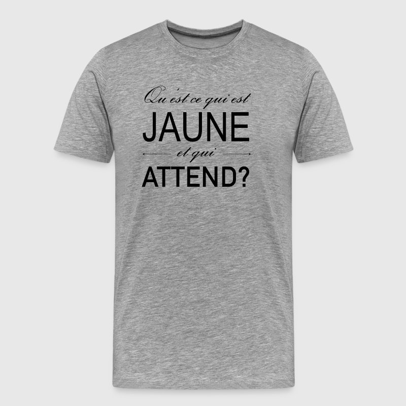 Jaune attend - T-shirt Premium Homme