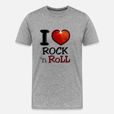 Rock N Roll I Love Rock N Roll - Men's Premium T-Shirt