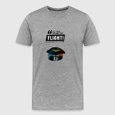 Let Your Dreams Run Free Pilot Gift Idea - Mannen Premium T-shirt