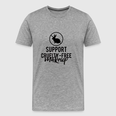 Beauty / MakeUp: Support Cruelty-Free Makeup - Men's Premium T-Shirt