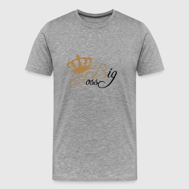 Big Boss King - Men's Premium T-Shirt