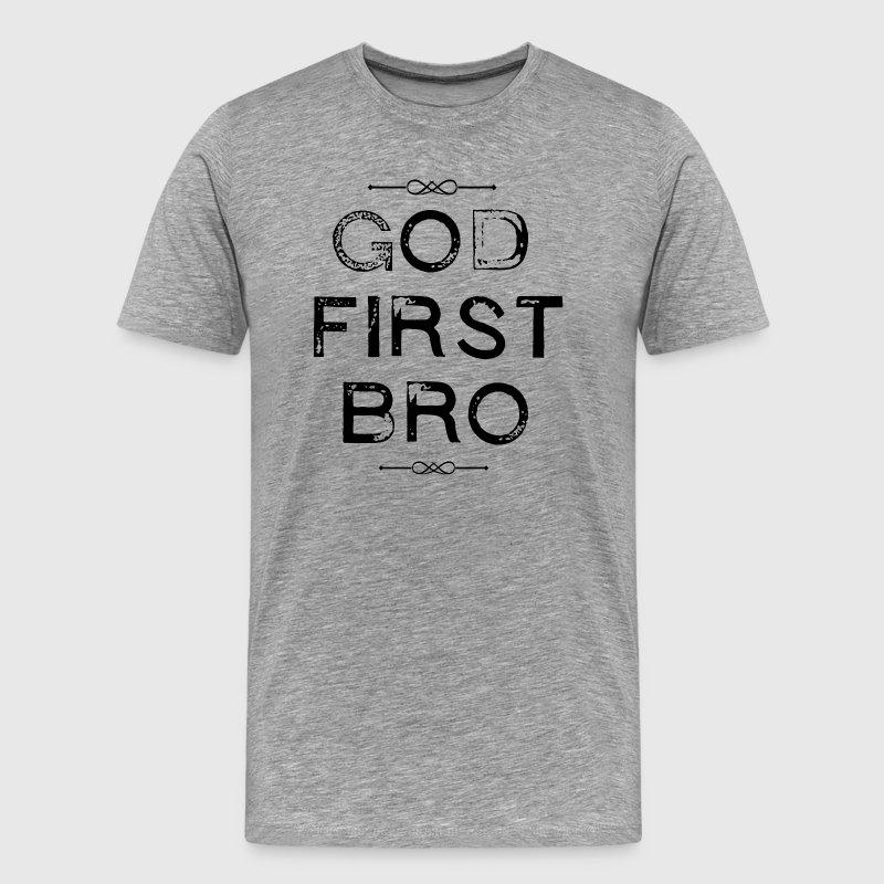 God - First - Bro - Men's Premium T-Shirt