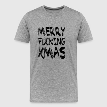 Fuck Reindeer MERRY FUCKING XMAS - Men's Premium T-Shirt