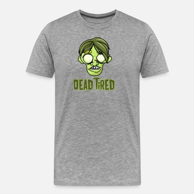The Queen Is Dead Dead Tired - funny zombie - Men's Premium T-Shirt