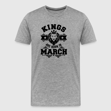 Kings are born in March - Geburtstag - Löwe - Premium T-skjorte for menn