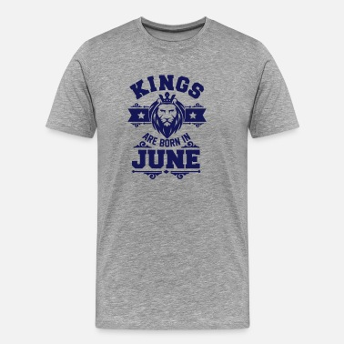 June Kings are born in June - Herre premium T-shirt