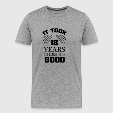 I GOT TO SEE 18 YEARS USED, SO GOOD! - Men's Premium T-Shirt