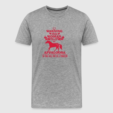 Warning! This woman rides an Appaloosa - Mannen Premium T-shirt