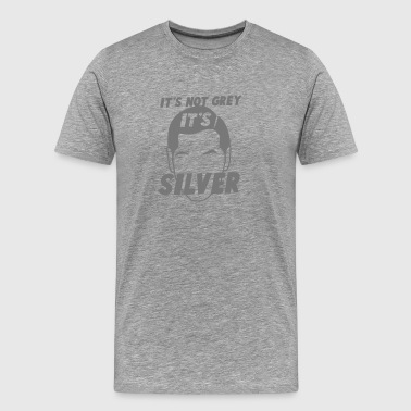 IT's not GREY it's SILVER Fox male man dad - Men's Premium T-Shirt
