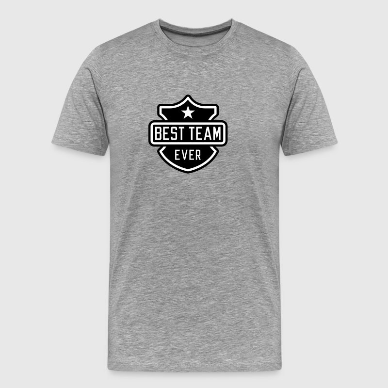 Best team ever - Men's Premium T-Shirt