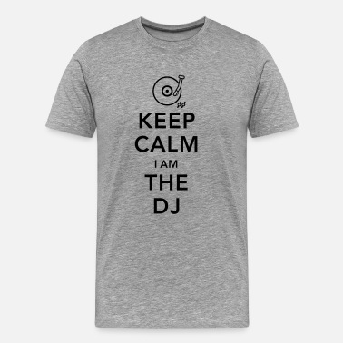 Funny Dj keep calm i am deejay dj - Men's Premium T-Shirt