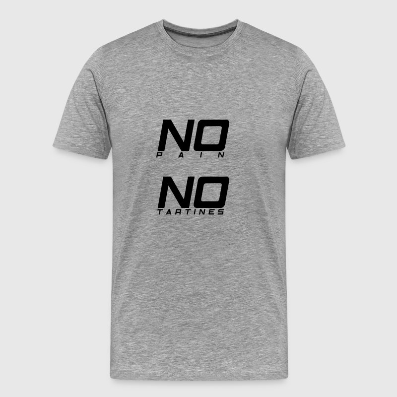 No pain no tartines - T-shirt Premium Homme