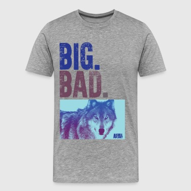 Animal Planet Big Bad Wolf Quote - Men's Premium T-Shirt
