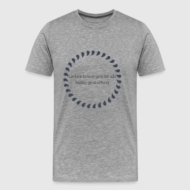 Lived dearly - Men's Premium T-Shirt