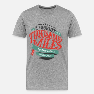 A journey of thousand miles - Men's Premium T-Shirt