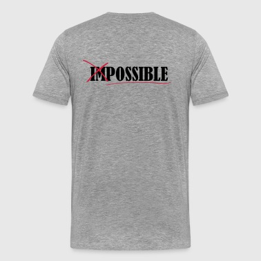 Impossible Impossible - T-shirt Premium Homme