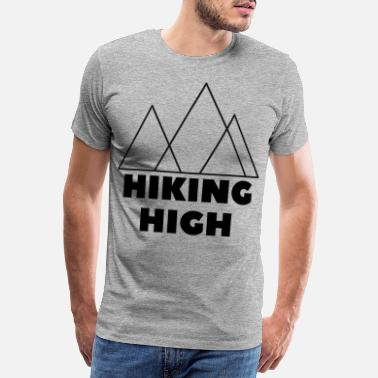 Get High Hiking high - Men's Premium T-Shirt