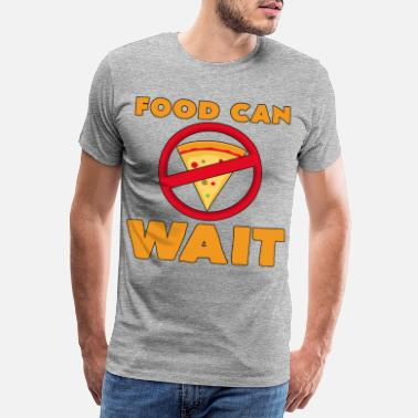 Nadwaga Food Can Wait Diet Pizza Statement Gift - Premium koszulka męska