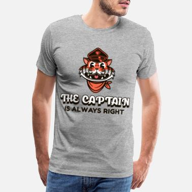 Canals The Captain Is Always Right / Boat Ship Captain - Men's Premium T-Shirt