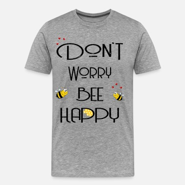 Gelb Don't worry bee happy schwarz - Männer Premium T-Shirt