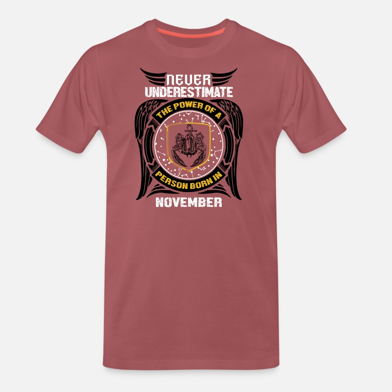 Never underestimate the power of a Scorpio! Men's Premium T-Shirt - washed  burgundy