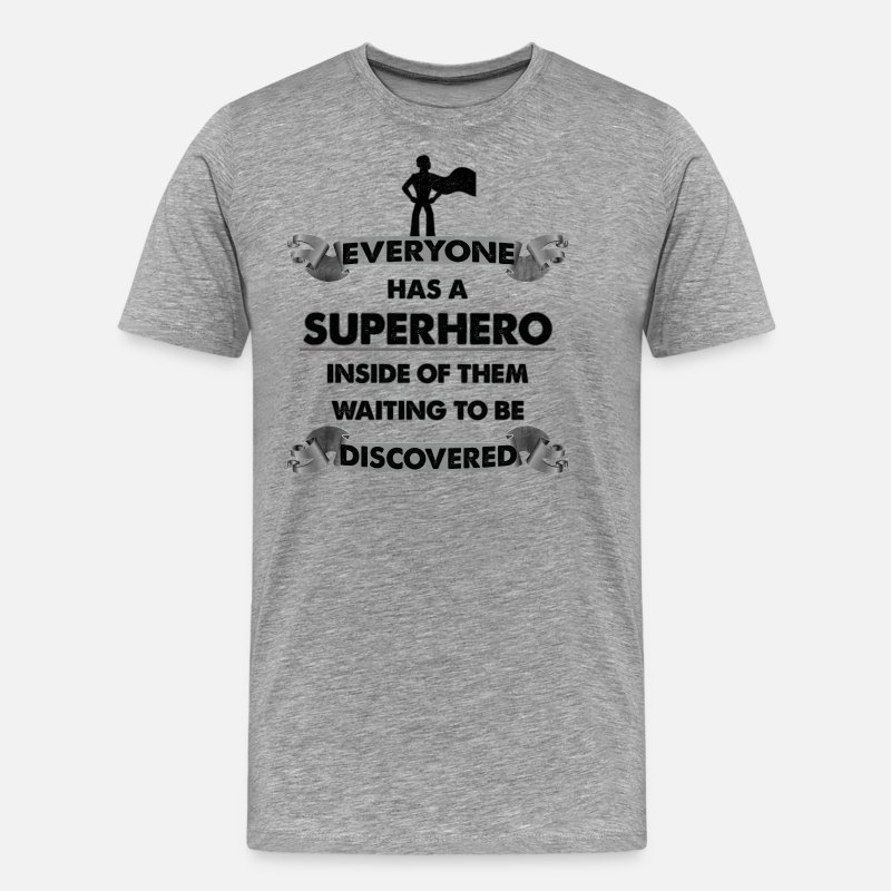 Hero T-Shirts - Awesome Superhero Motivational Gifts for friends - Men's Premium T-Shirt heather grey