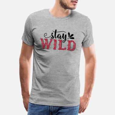Typo Collection Stay Wild - Männer Premium T-Shirt