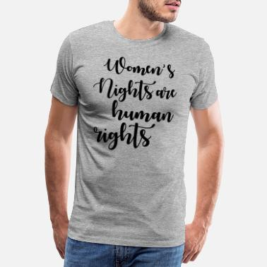 Womens Rights womens rights are human rights - Men's Premium T-Shirt